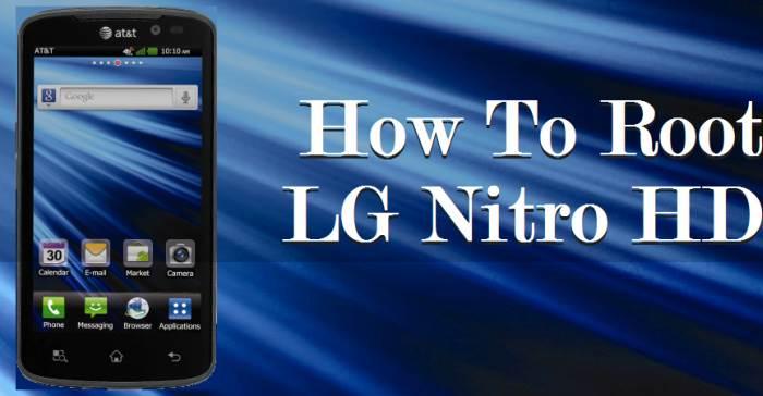 How To Root LG Nitro HD / Optimus 4G LTE