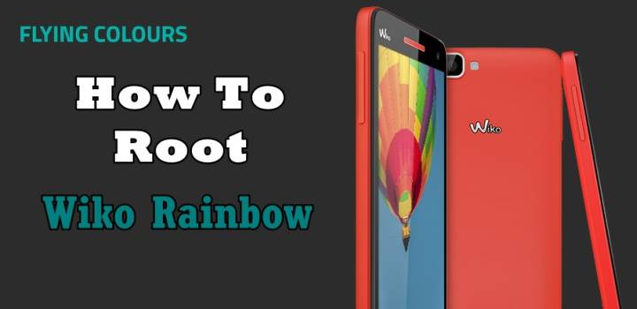 How To Root WIKO Rainbow Without PC 1