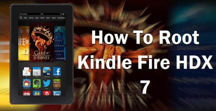 Easy Root Method Kindle Fire HDX 7 Without PC
