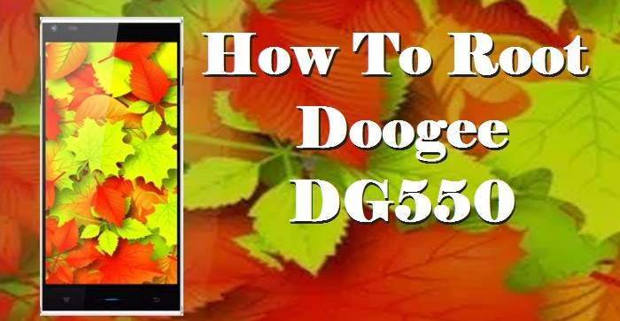 How To Root Doogee DG550 Without Computer