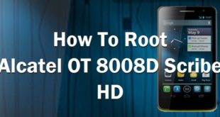 How To Root Alcatel OT 8008D Scribe HD 10