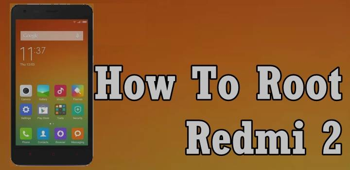 How To Root Redmi 2 Without PC 1