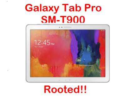 Galaxy Tab Pro SM-T900 rooted