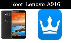How To Root Lenovo A916