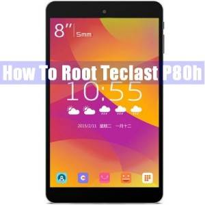 Easily Root Teclast P80h Tablet PC