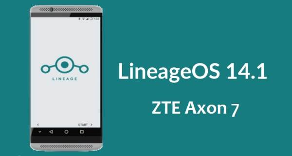 How To Install LineageOS 14.1 On ZTE Axon 7 1