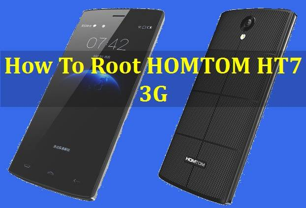 How To Root HOMTOM HT7 3G 1
