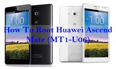 How To Root Huawei Ascend Mate (MT1-U06)