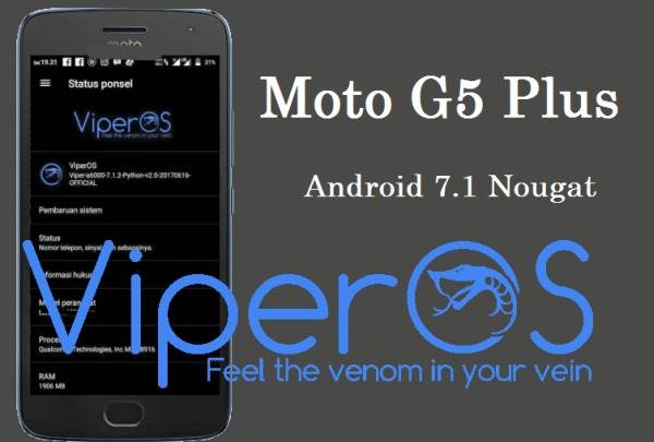 How To Install ViperOS 2 1 Nougat On Motorola Moto G5 Plus