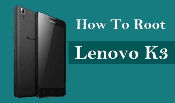Simplest method How to Root Lenovo K3 K30-E 8