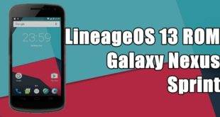 Steps to Install Android 6.0 Marshmallow Lineage OS 13 ROM on Galaxy Nexus (Sprint) 7