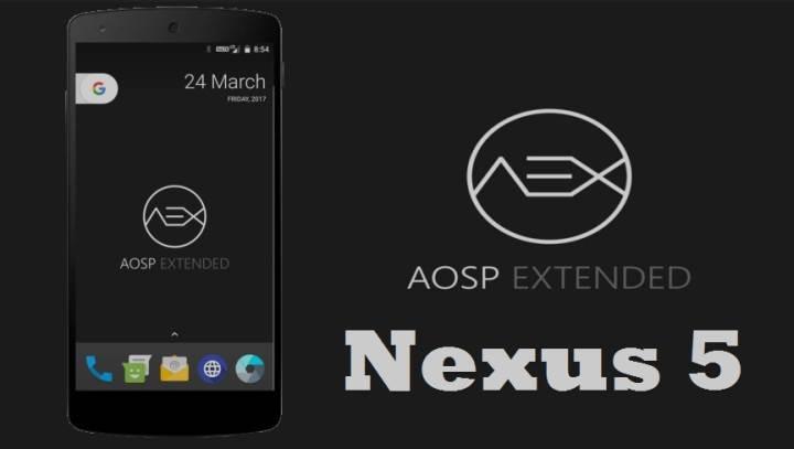 AospExtended ROM v5.7 Android 8.1 Oreo Nexus 5