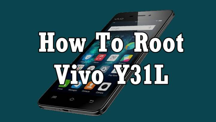 How To Root Vivo Y31L Without Computer