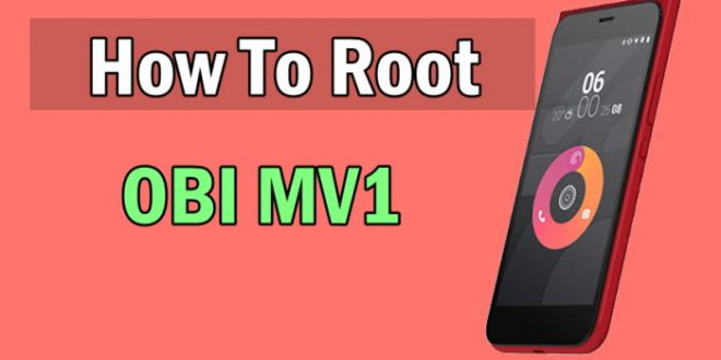 How To Root Obi Worldphone MV1 Without Computer 1