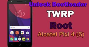 How To Unlock Bootloader, Install TWRP And Root Alcatel Pixi 4 (5) 5010D 6