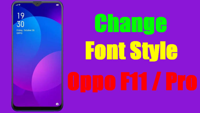 change font style oppo f11 pro