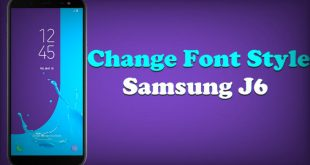 How To Change Font Samsung Galaxy J6