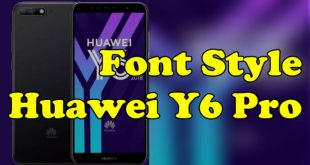 Font Style Huawei Y6 Pro