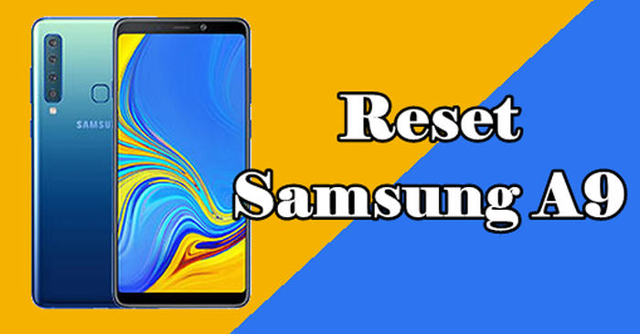 How To Reset Samsung A9